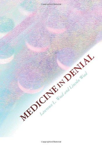 Medicine in Denial  N/A edition cover