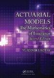 Actuarial Models The Mathematics of Insurance, Second Edition 2nd 2014 (Revised) edition cover