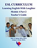 ESL Curriculum  Teachers Edition, Instructors Manual, etc.  9781490527062 Front Cover