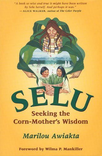 Selu Seeking the Corn-Mother's Wisdom N/A edition cover