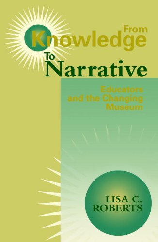 From Knowledge to Narrative Educators and the Changing Museum  1997 edition cover