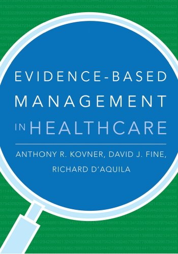 Evidence-Based Management in Healthcare   2009 edition cover