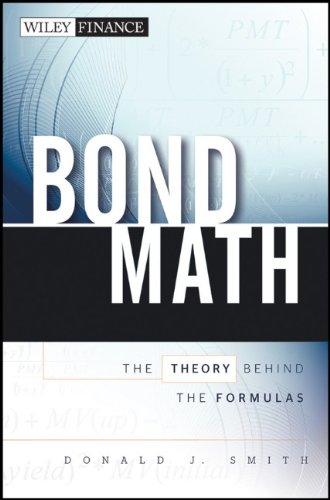 Bond Math The Theory Behind the Formulas  2011 edition cover