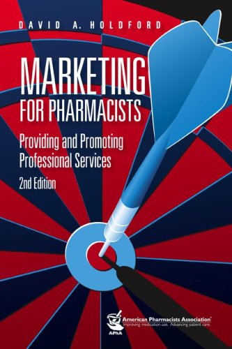 Marketing for Pharmacists  2nd 2007 (Revised) 9781582121062 Front Cover