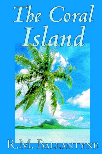 Coral Island  N/A 9781592245062 Front Cover