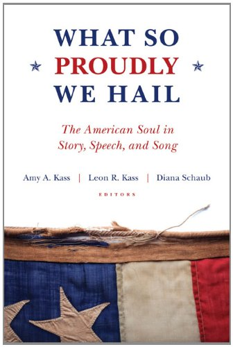 What So Proudly We Hail The American Soul in Story, Speech, and Song  2011 edition cover