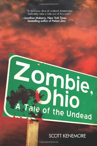 Zombie, Ohio A Tale of the Undead  2011 9781616082062 Front Cover
