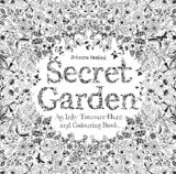 Secret Garden An Inky Treasure Hunt and Coloring Book (for Adults, Mindfulness Coloring)  2013 9781780671062 Front Cover