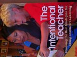 The Intentional Teacher: Choosing the Best Strategies for Young Children's Learning  2014 9781938113062 Front Cover