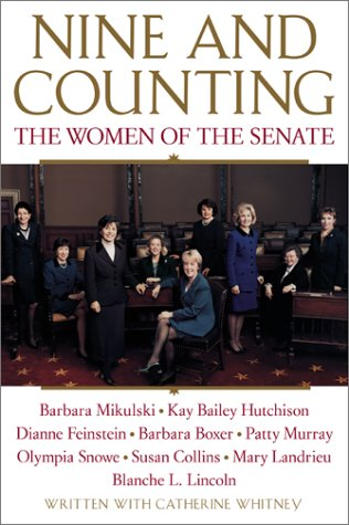 Nine and Counting The Women of the Senate  2001 (Large Type) edition cover