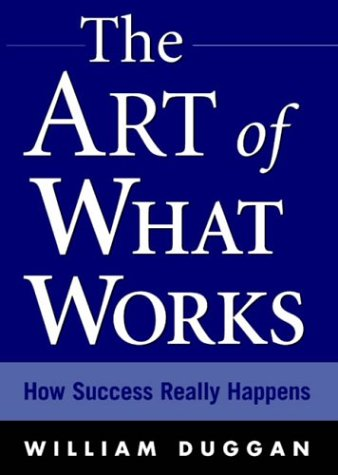 Art of What Works How Success Really Happens  2003 edition cover