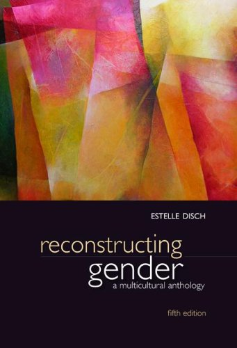 Reconstructing Gender A Multicultural Anthology 5th 2009 9780073380063 Front Cover