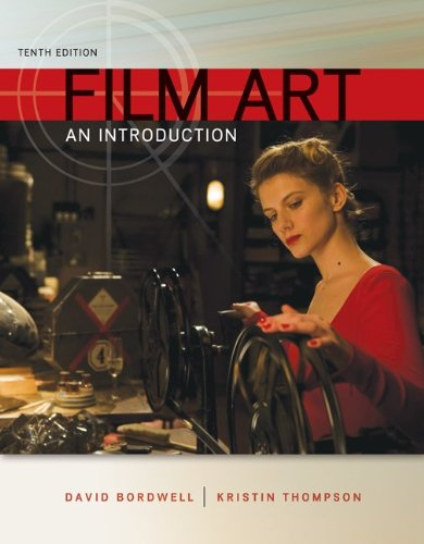 Film Art: an Introduction with Connect Access Card  10th 2013 9780077689063 Front Cover