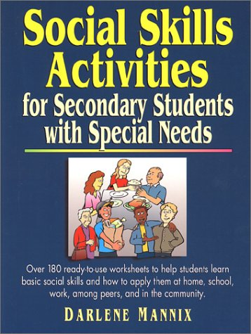 Social Skills Activities For Secondary Students with Special Needs  1998 9780130429063 Front Cover