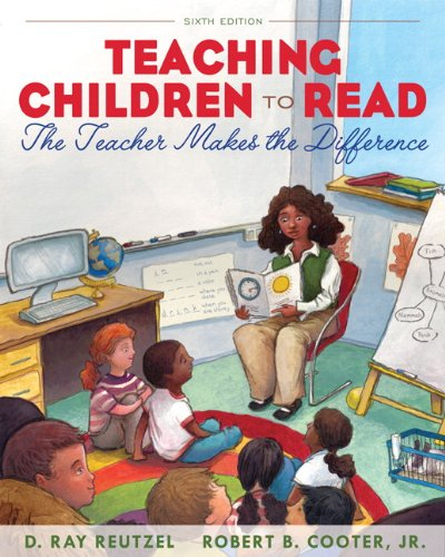Teaching Children to Read The Teacher Makes the Difference 6th 2012 (Revised) edition cover