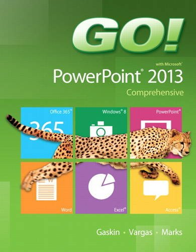 GO! with Microsoft PowerPoint 2013 Comprehensive   2014 edition cover