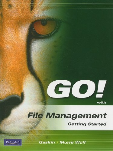 GO! with File Management Getting Started   2010 9780135060063 Front Cover