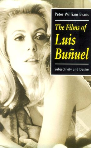 Films of Luis Bu�uel Subjectivity and Desire  1995 (Movie Tie-In) edition cover
