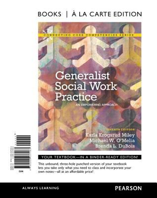 Generalist Social Work Practice An Empowering Approach, Books a la Carte Edition 7th 2013 edition cover
