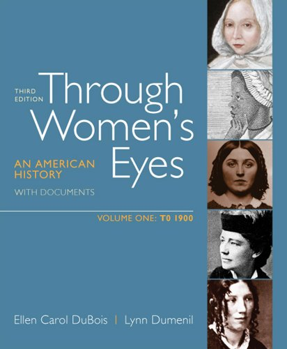 Through Women's Eyes - To 1900 An American History with Documents 3rd edition cover