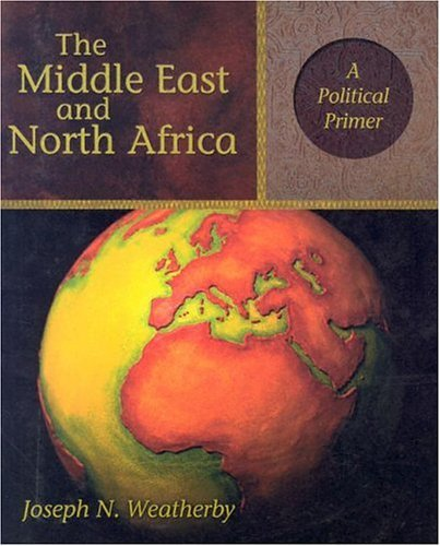 Middle East and North Africa A Political Primer  2002 edition cover