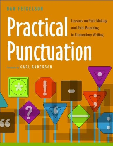 Practical Punctuation Lessons on Rule Making and Rule Breaking in Elementary Writing  2008 edition cover