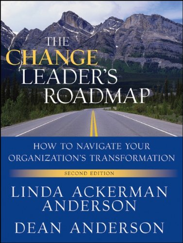 Change Leader's Roadmap How to Navigate Your Organization's Transformation 2nd 2010 edition cover