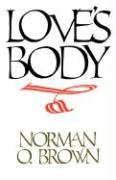 Love's Body   1990 (Reprint) 9780520071063 Front Cover