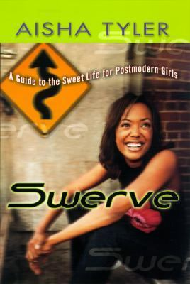 Swerve Reckless Observations of a Postmodern Girl  2004 9780525948063 Front Cover