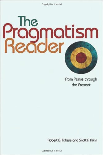 Pragmatism Reader From Peirce Through the Present  2011 edition cover