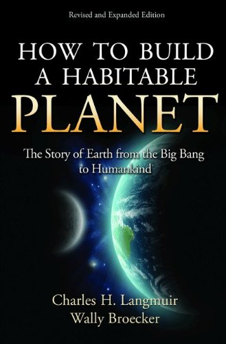 How to Build a Habitable Planet The Story of Earth from the Big Bang to Humankind  2012 (Revised) edition cover