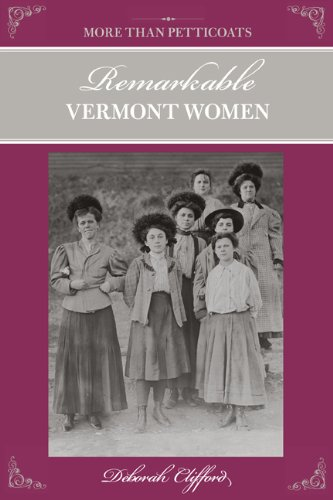 Remarkable Vermont Women   2009 9780762743063 Front Cover