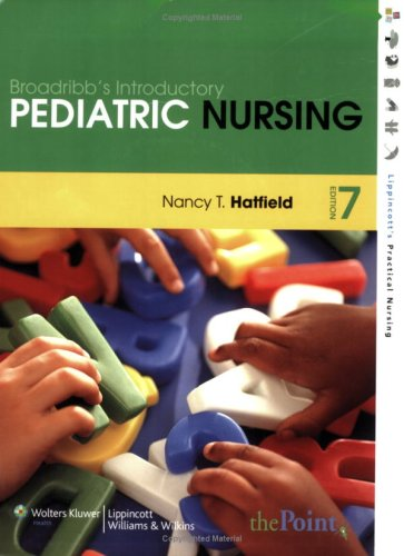 Broadribb's Introductory Pediatric Nursing  7th 2008 (Revised) edition cover