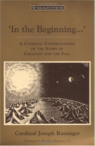 In the Beginning A Catholic Understanding of the Story of Creation and the Fall  1995 edition cover