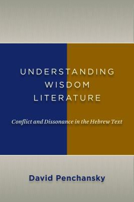 Hebrew Wisdom An Introduction to Conflict  2012 9780802867063 Front Cover