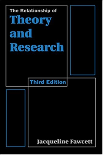 Relationship of Theory and Research  3rd 1999 (Revised) edition cover