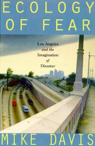 Ecology of Fear Los Angeles and the Imagination of Disaster  1998 edition cover