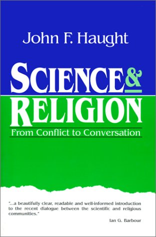 Science and Religion From Conflict to Conversation  1995 edition cover