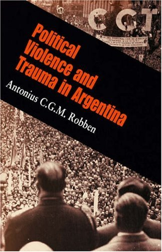 Political Violence and Trauma in Argentina   2005 edition cover