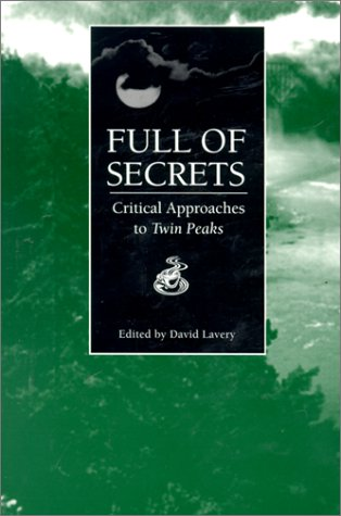 Full of Secrets Critical Approaches to Twin Peaks  1995 edition cover