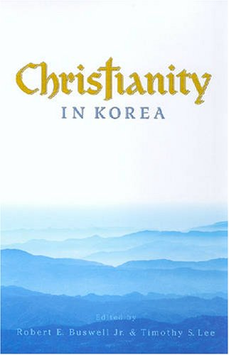 Christianity in Korea  2007 9780824832063 Front Cover