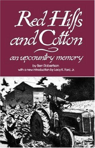 Red Hills and Cotton An Upcountry Memory Reprint  9780872493063 Front Cover