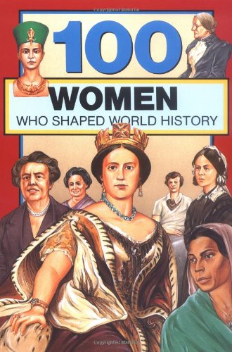 100 Women Who Shaped World History  N/A edition cover