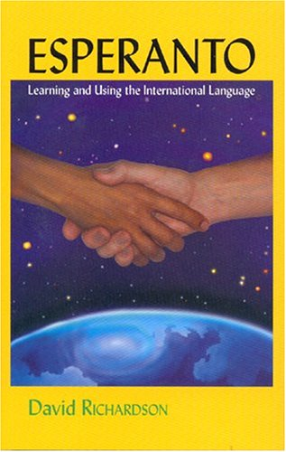 Esperanto : Learning and Using the International Language 3rd (Reprint) 9780939785063 Front Cover
