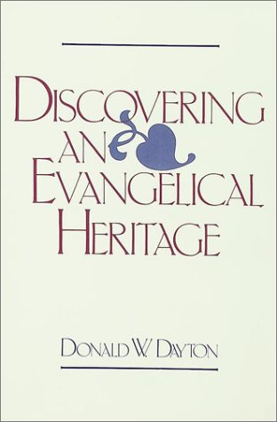 Discovering an Evangelical Heritage  N/A 9780943575063 Front Cover