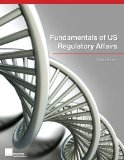Fundamentals of US Regulatory Affairs, Eighth Edition  N/A edition cover