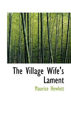 Village Wife's Lament  N/A 9781116626063 Front Cover