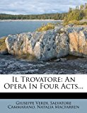 Trovatore An Opera in Four Acts...  0 edition cover