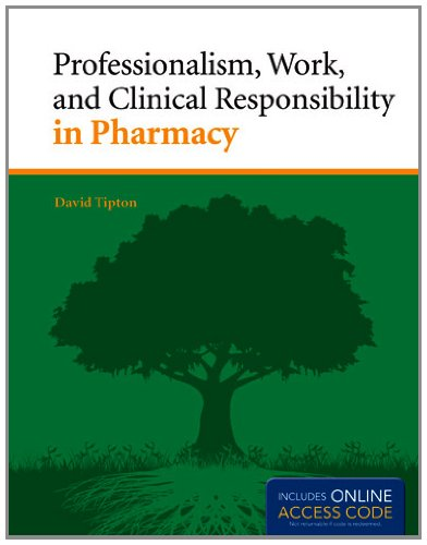 Professionalism, Work, and Clinical Responsibility in Pharmacy   2014 edition cover