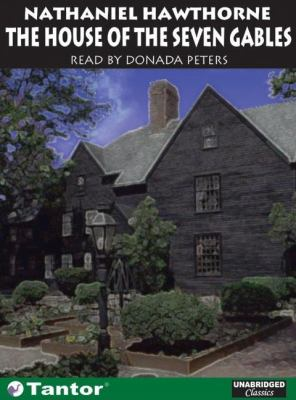 The House of the Seven Gables  2006 9781400152063 Front Cover
